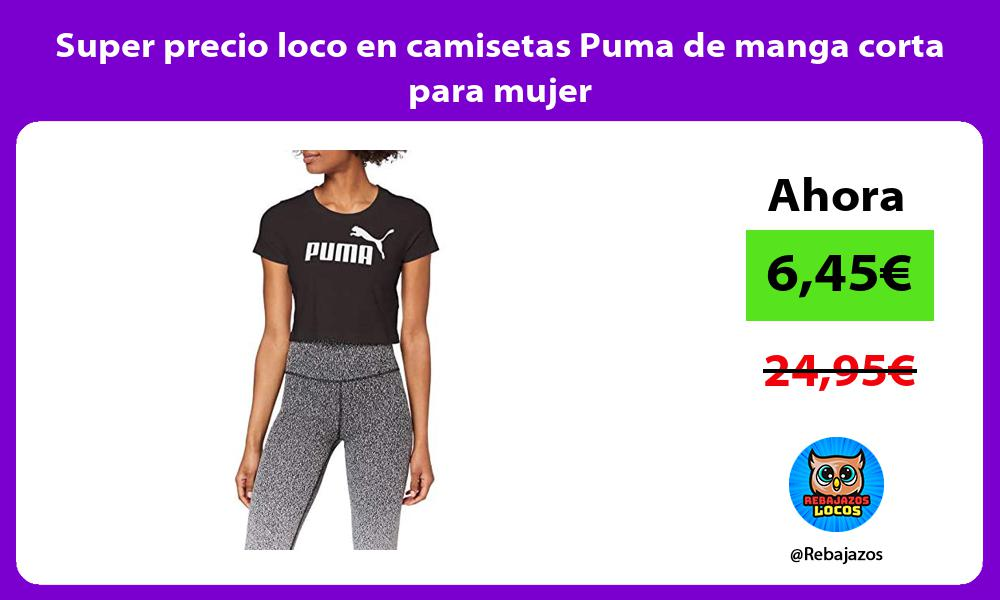 Super precio loco en camisetas Puma de manga corta para mujer
