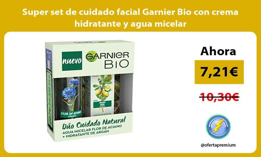 Super set de cuidado facial Garnier Bio con crema hidratante y agua micelar