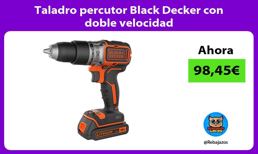 Taladro percutor Black Decker con doble velocidad