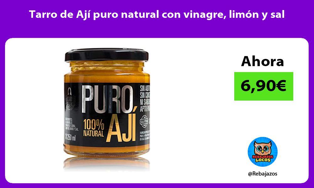 Tarro de Aji puro natural con vinagre limon y sal