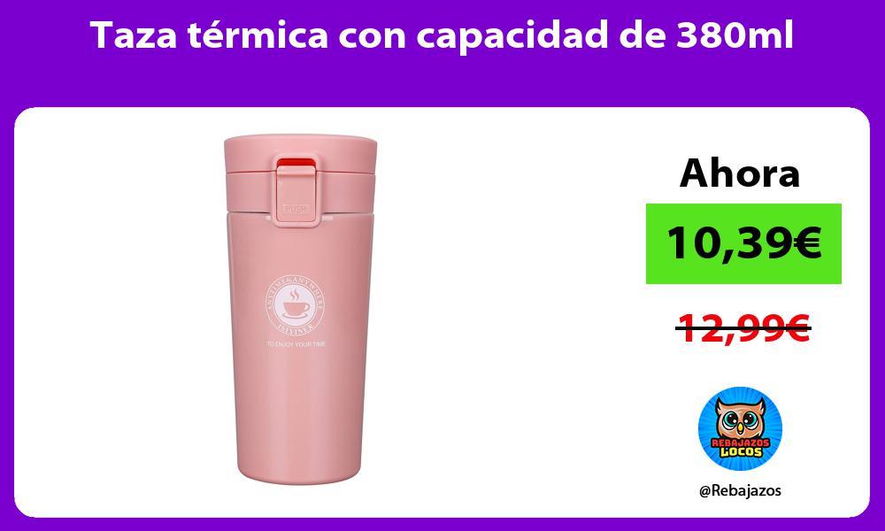 Taza termica con capacidad de 380ml