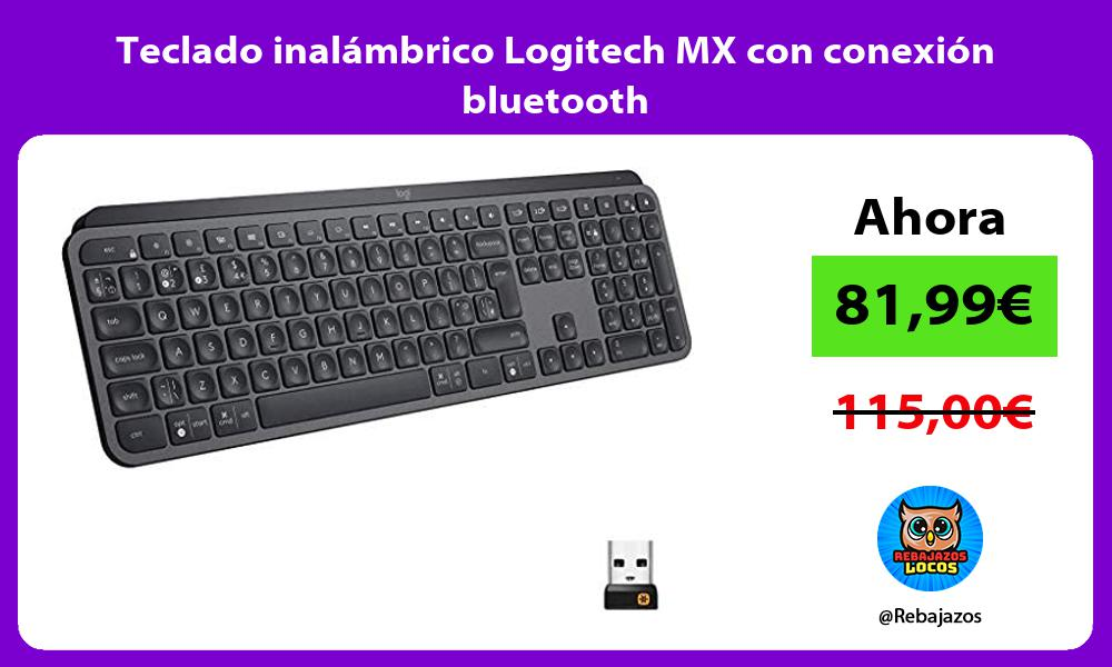 Teclado inalambrico Logitech MX con conexion bluetooth