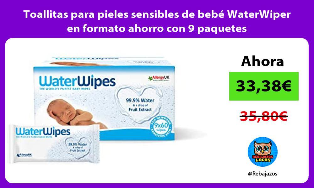 Toallitas para pieles sensibles de bebe WaterWiper en formato ahorro con 9 paquetes