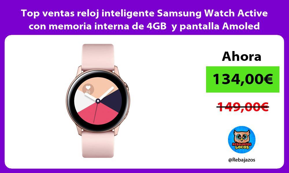 Top ventas reloj inteligente Samsung Watch Active con memoria interna de 4GB y pantalla Amoled