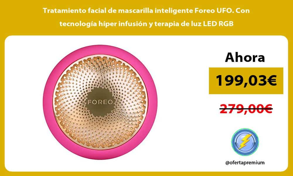 Tratamiento facial de mascarilla inteligente Foreo UFO Con tecnologia hiper infusion y terapia de luz LED RGB