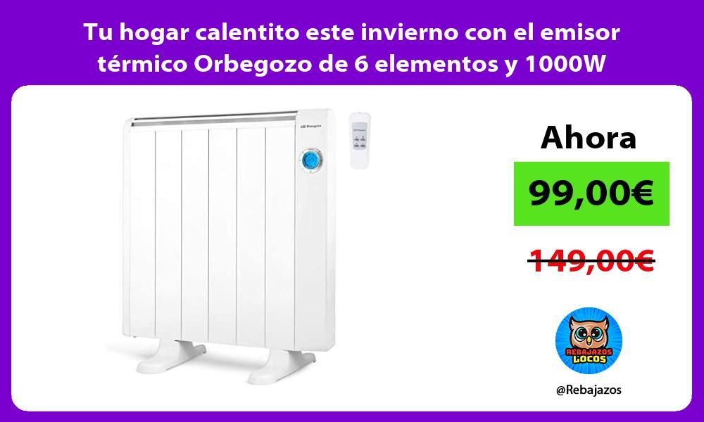 Tu hogar calentito este invierno con el emisor termico Orbegozo de 6 elementos y 1000W