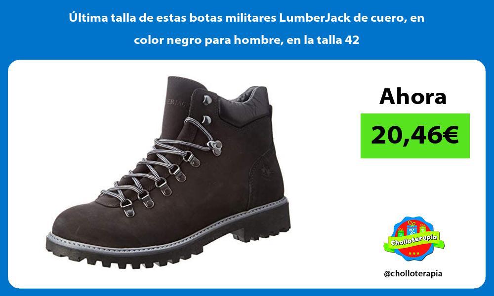 Ultima talla de estas botas militares LumberJack de cuero en color negro para hombre en la talla 42