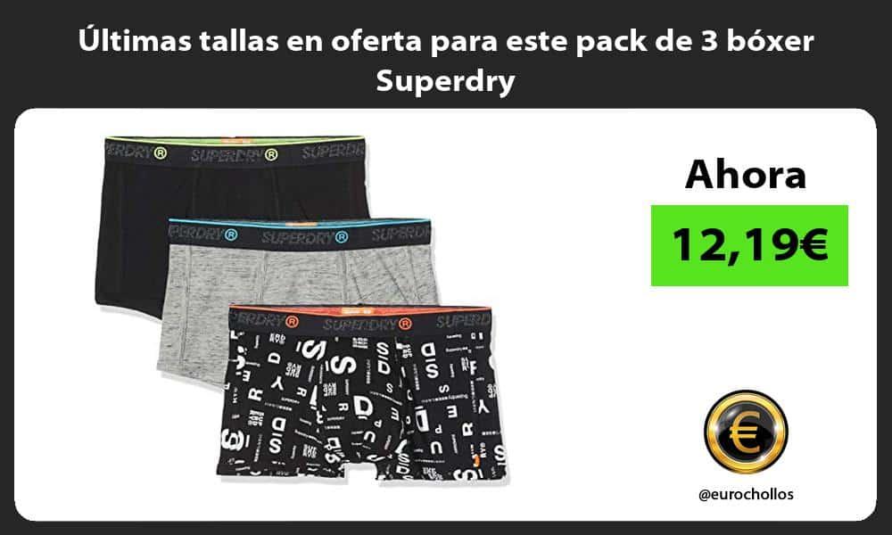 Ultimas tallas en oferta para este pack de 3 boxer Superdry