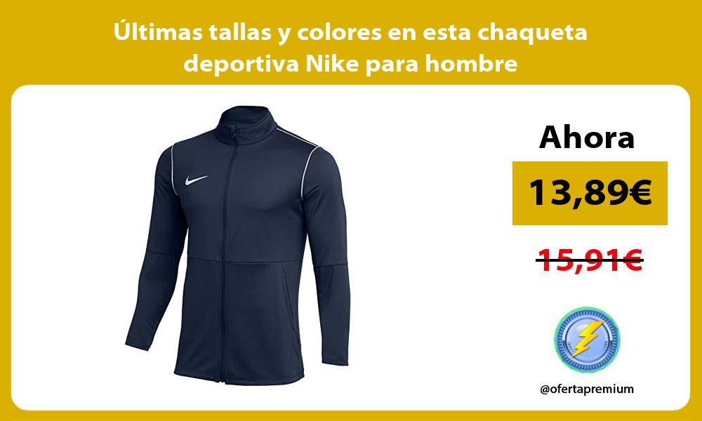 Ultimas tallas y colores en esta chaqueta deportiva Nike para hombre