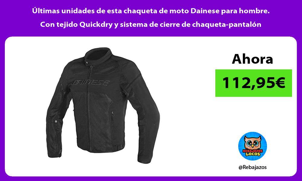 Ultimas unidades de esta chaqueta de moto Dainese para hombre Con tejido Quickdry y sistema de cierre de chaqueta pantalon