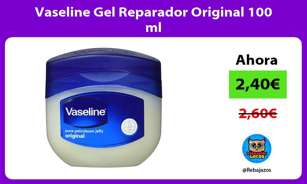 Vaseline Gel Reparador Original 100 ml