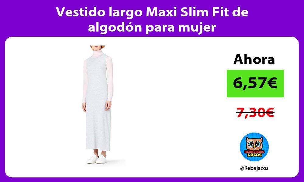 Vestido largo Maxi Slim Fit de algodon para mujer