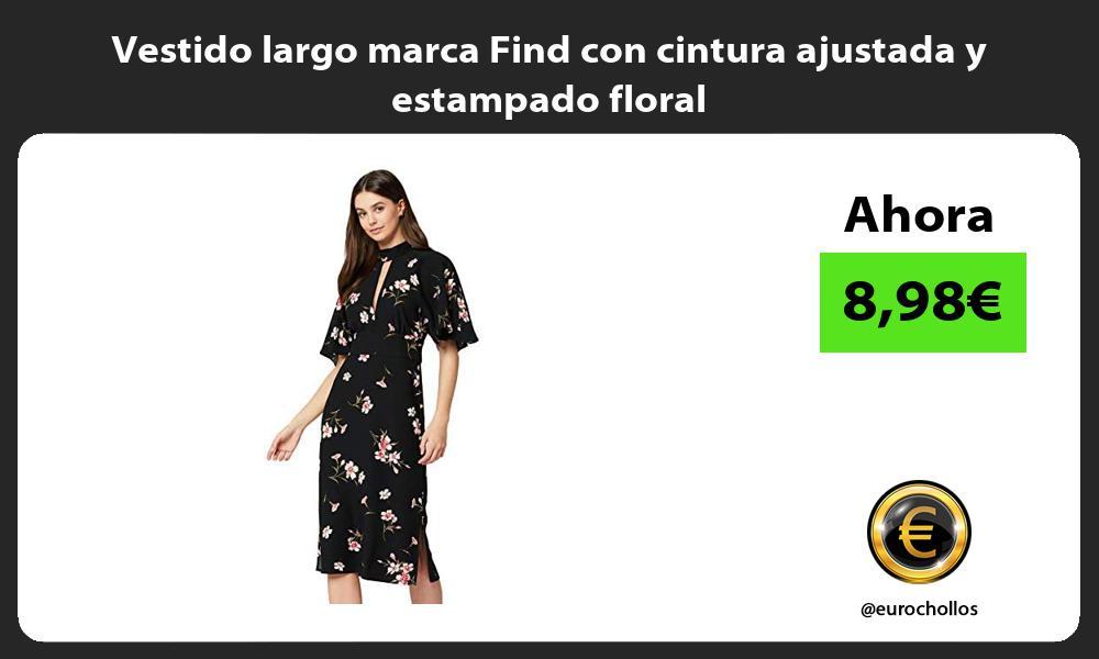 Vestido largo marca Find con cintura ajustada y estampado floral