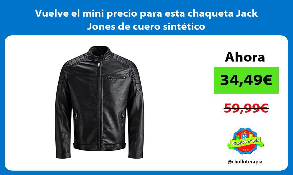 Vuelve el mini precio para esta chaqueta Jack Jones de cuero sintetico
