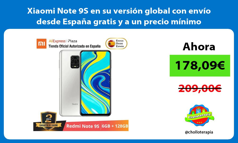 Xiaomi Note 9S en su version global con envio desde Espana gratis y a un precio minimo