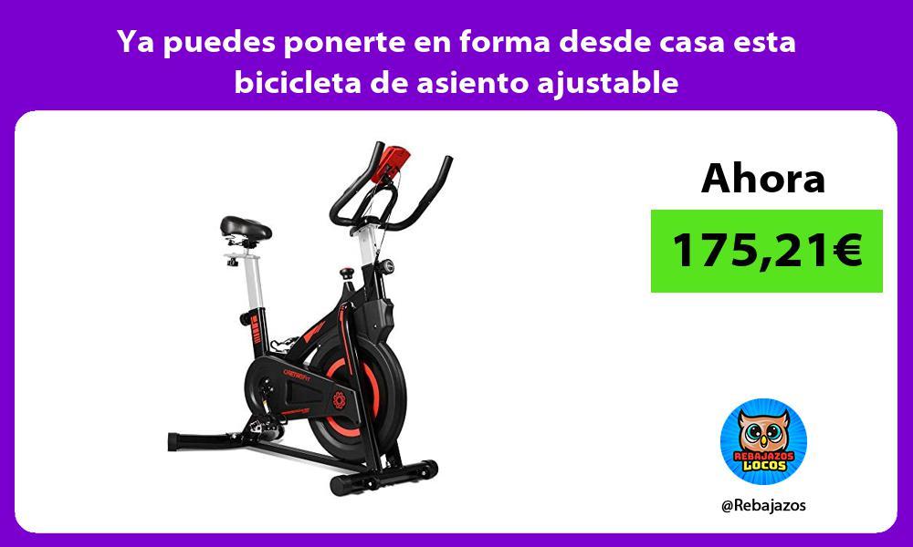 Ya puedes ponerte en forma desde casa esta bicicleta de asiento ajustable