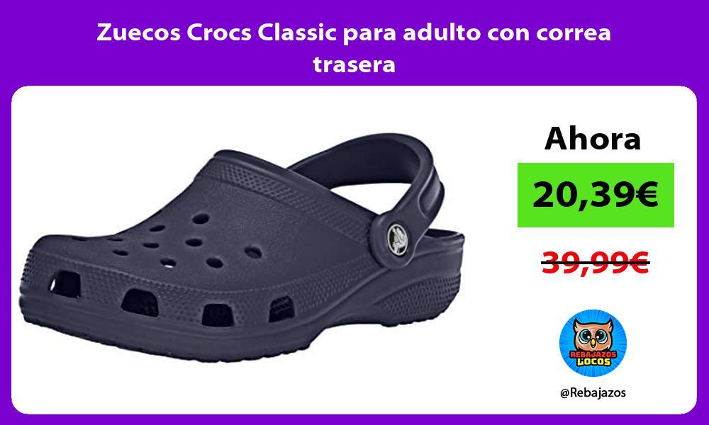 Zuecos Crocs Classic para adulto con correa trasera