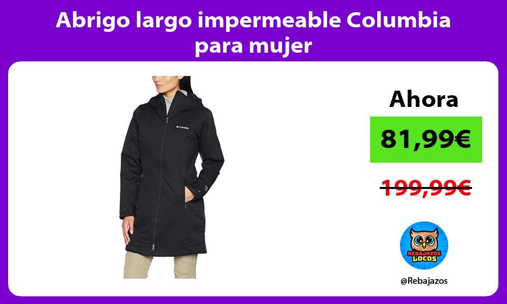 Abrigo largo impermeable Columbia para mujer