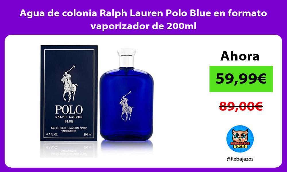 Agua de colonia Ralph Lauren Polo Blue en formato vaporizador de 200ml