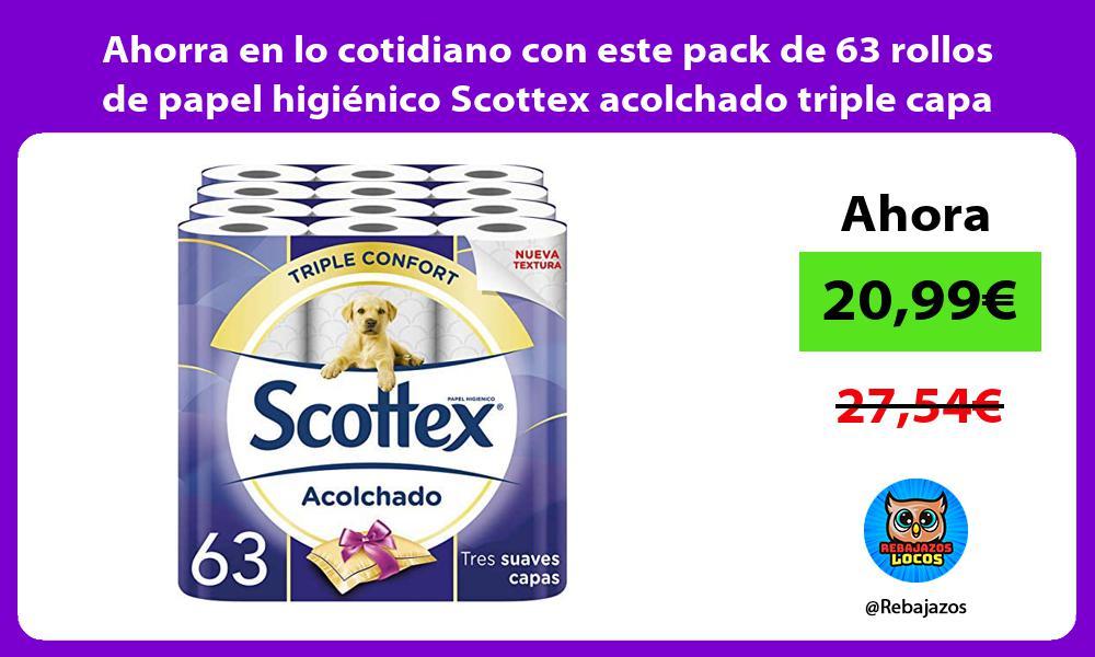 Ahorra en lo cotidiano con este pack de 63 rollos de papel higienico Scottex acolchado triple capa