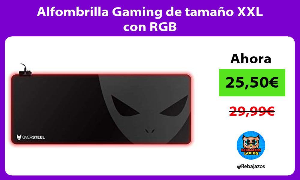 Alfombrilla Gaming de tamano XXL con RGB