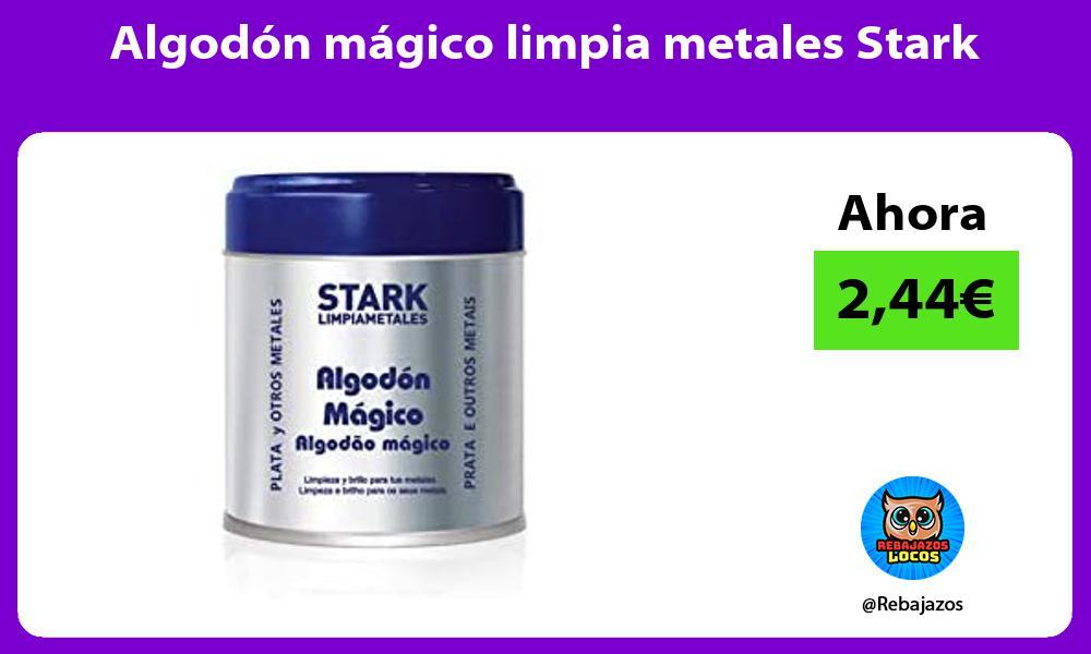 Algodon magico limpia metales Stark