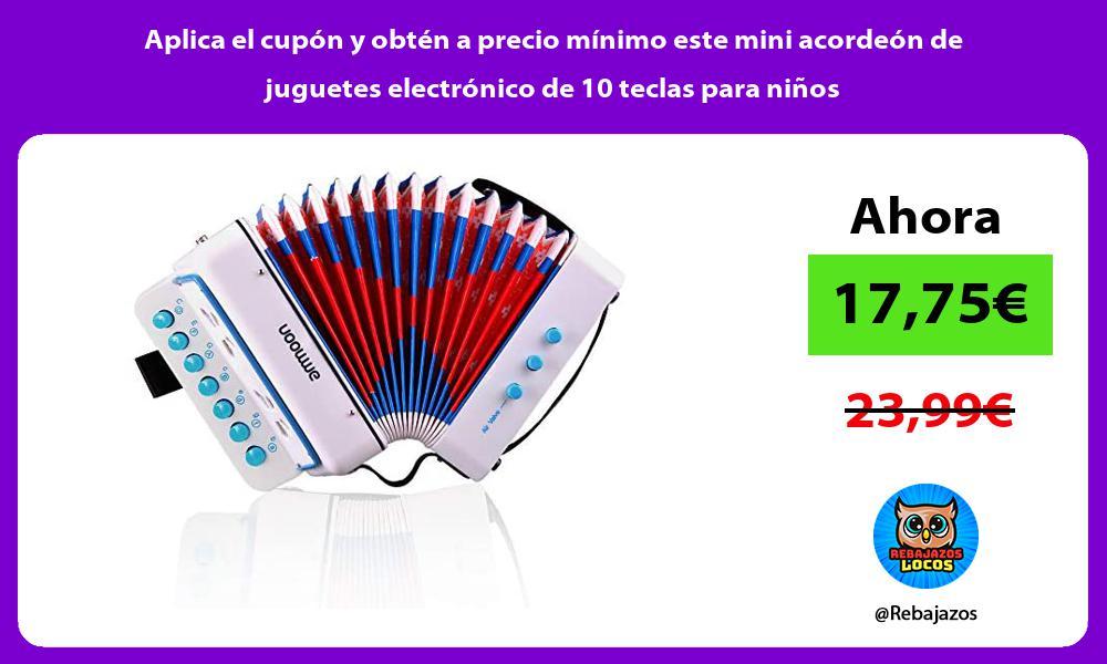 Aplica el cupon y obten a precio minimo este mini acordeon de juguetes electronico de 10 teclas para ninos