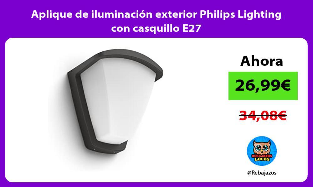 Aplique de iluminacion exterior Philips Lighting con casquillo E27