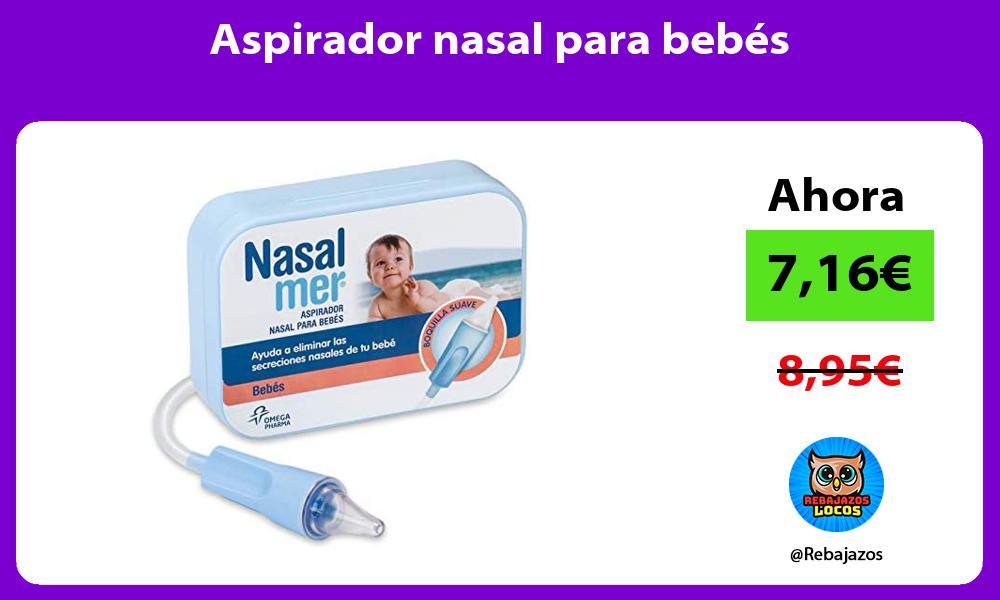 Aspirador nasal para bebes