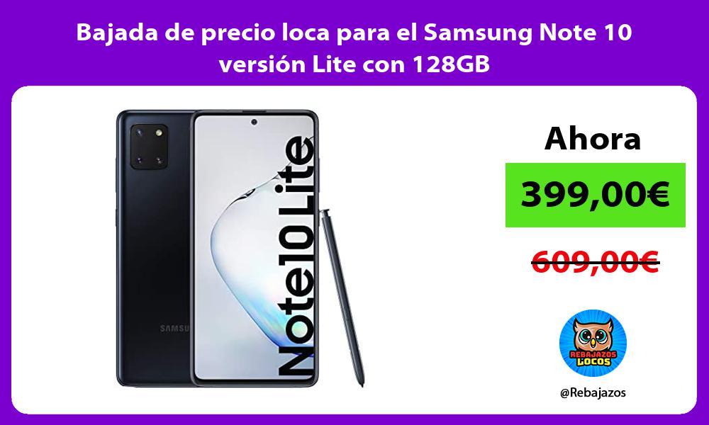 Bajada de precio loca para el Samsung Note 10 version Lite con 128GB