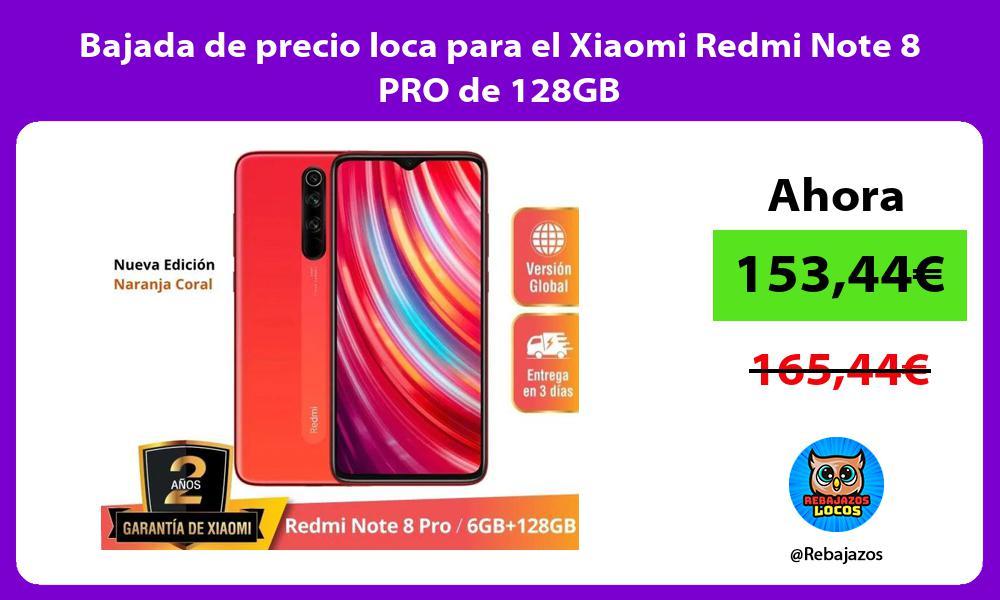 Bajada de precio loca para el Xiaomi Redmi Note 8 PRO de 128GB