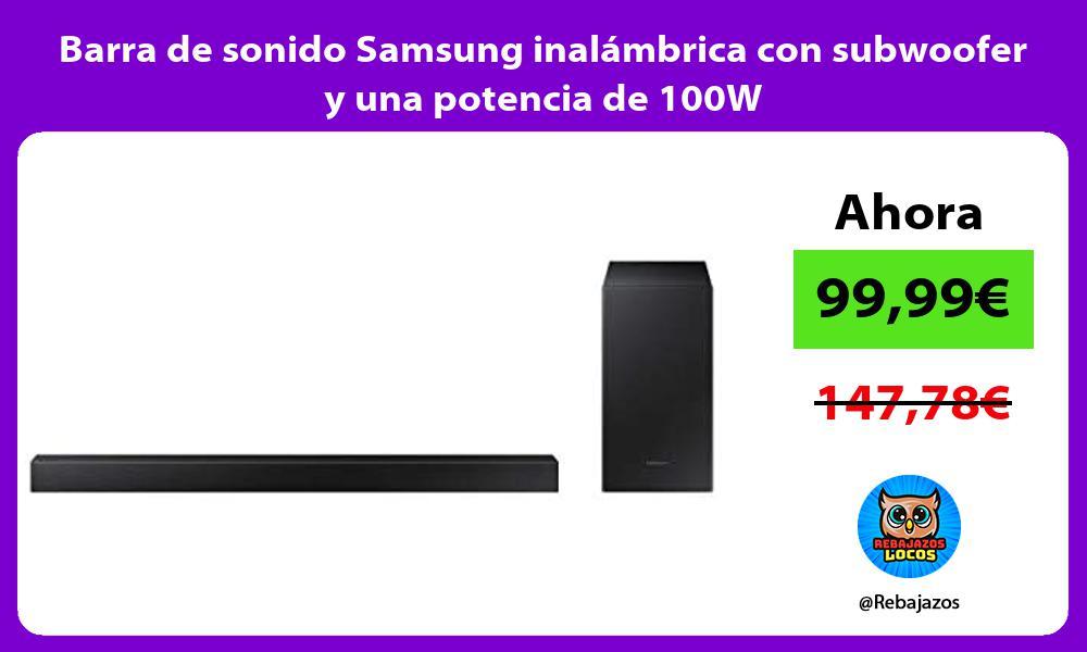 Barra de sonido Samsung inalambrica con subwoofer y una potencia de 100W