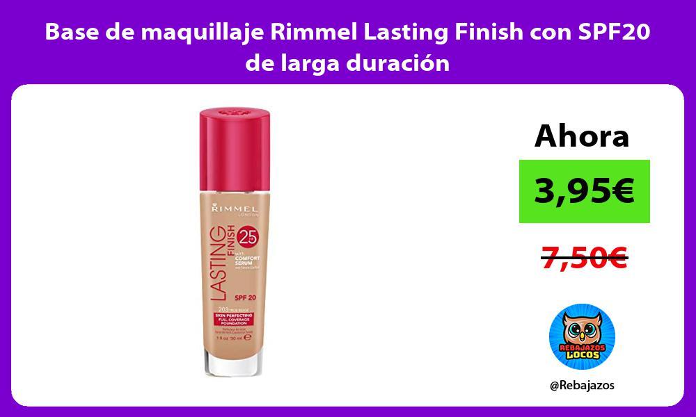 Base de maquillaje Rimmel Lasting Finish con SPF20 de larga duracion