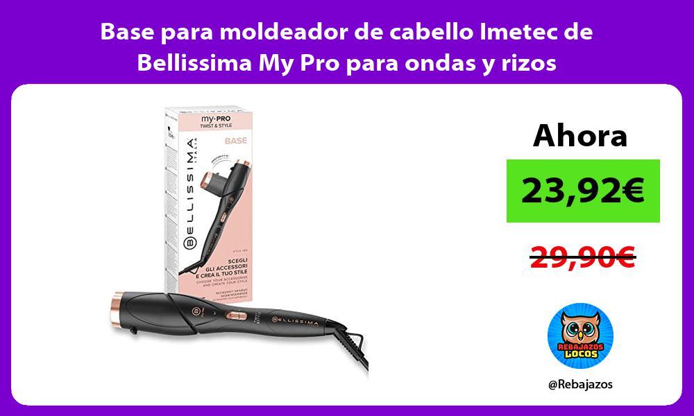Base para moldeador de cabello Imetec de Bellissima My Pro para ondas y rizos