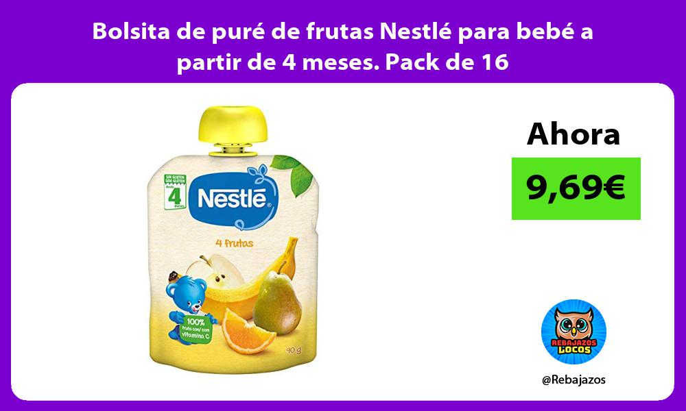 Bolsita de pure de frutas Nestle para bebe a partir de 4 meses Pack de 16