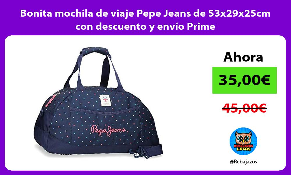 Bonita mochila de viaje Pepe Jeans de 53x29x25cm con descuento y envio Prime