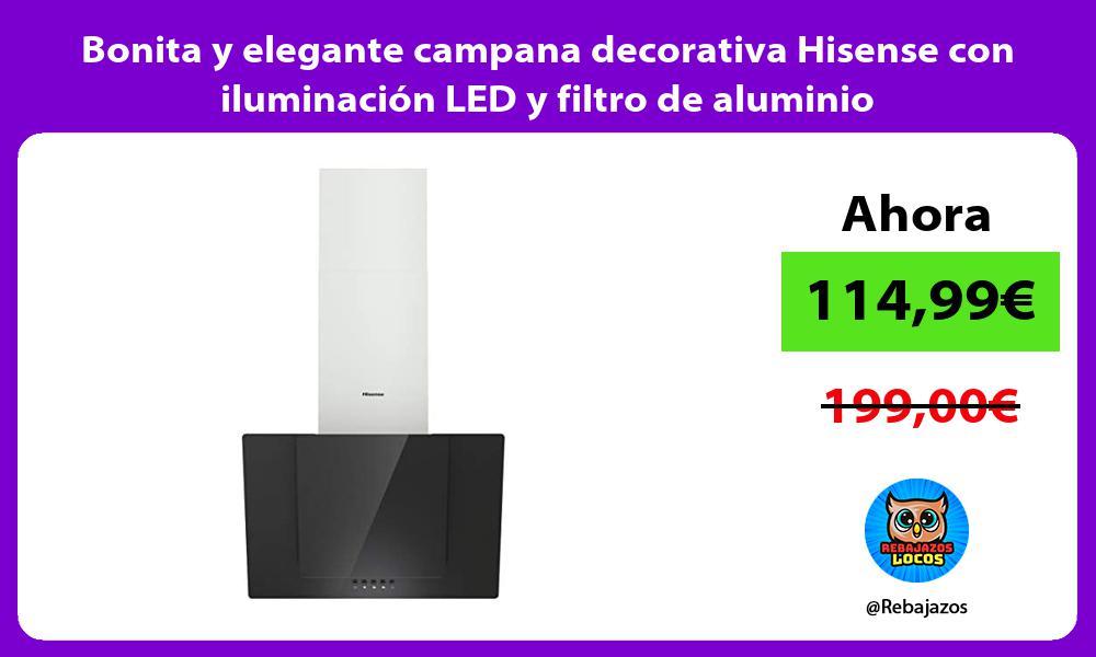 Bonita y elegante campana decorativa Hisense con iluminacion LED y filtro de aluminio
