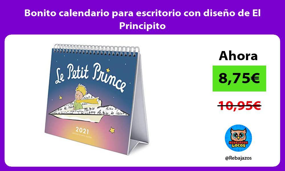 Bonito calendario para escritorio con diseno de El Principito