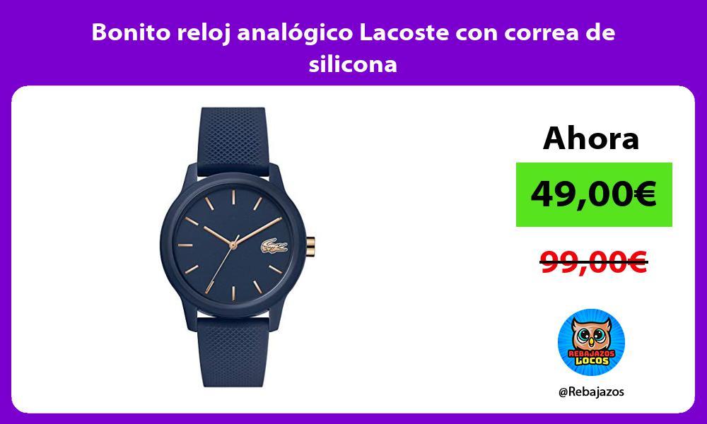 Bonito reloj analogico Lacoste con correa de silicona