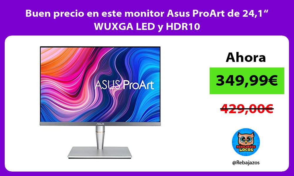 Buen precio en este monitor Asus ProArt de 241 WUXGA LED y HDR10