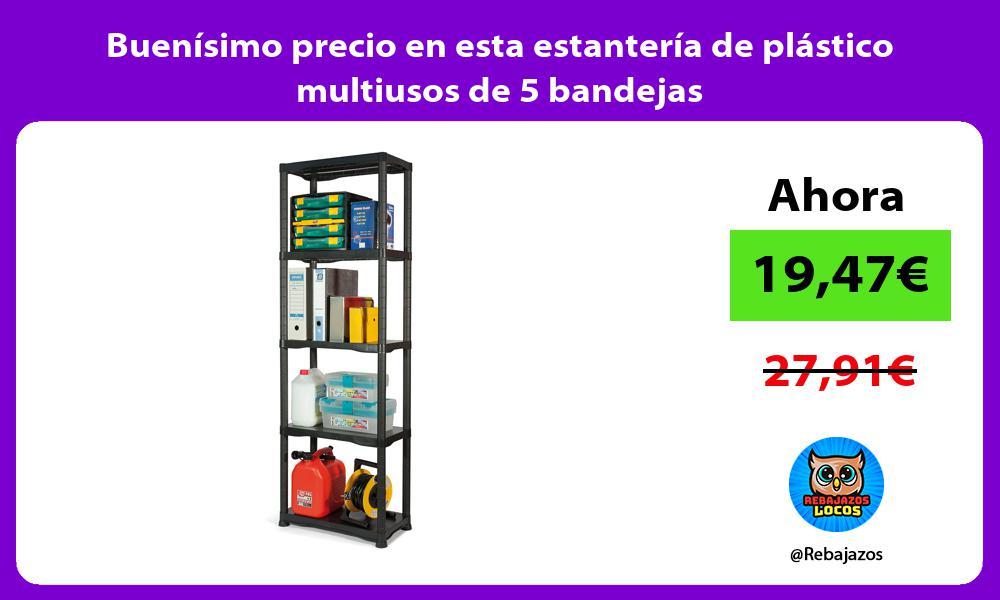 Buenisimo precio en esta estanteria de plastico multiusos de 5 bandejas
