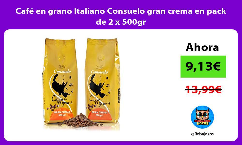 Cafe en grano Italiano Consuelo gran crema en pack de 2 x 500gr