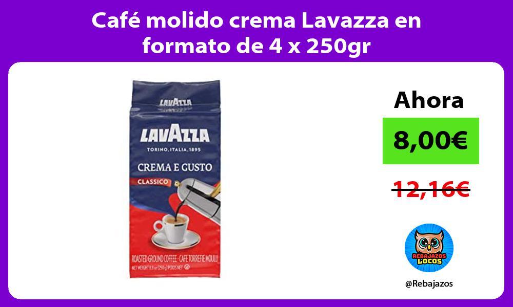 Cafe molido crema Lavazza en formato de 4 x 250gr
