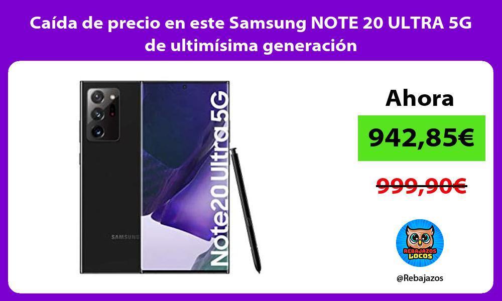 Caida de precio en este Samsung NOTE 20 ULTRA 5G de ultimisima generacion