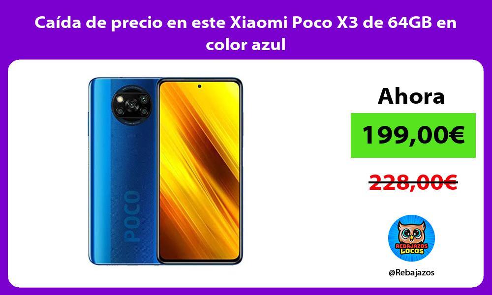 Caida de precio en este Xiaomi Poco X3 de 64GB en color azul