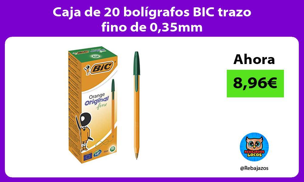 Caja de 20 boligrafos BIC trazo fino de 035mm