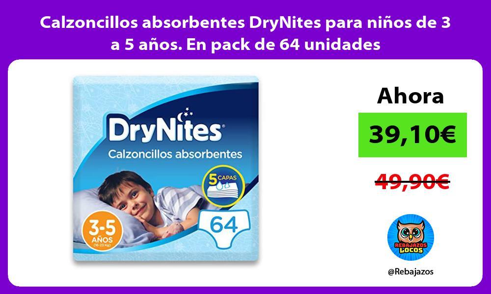 Calzoncillos absorbentes DryNites para ninos de 3 a 5 anos En pack de 64 unidades