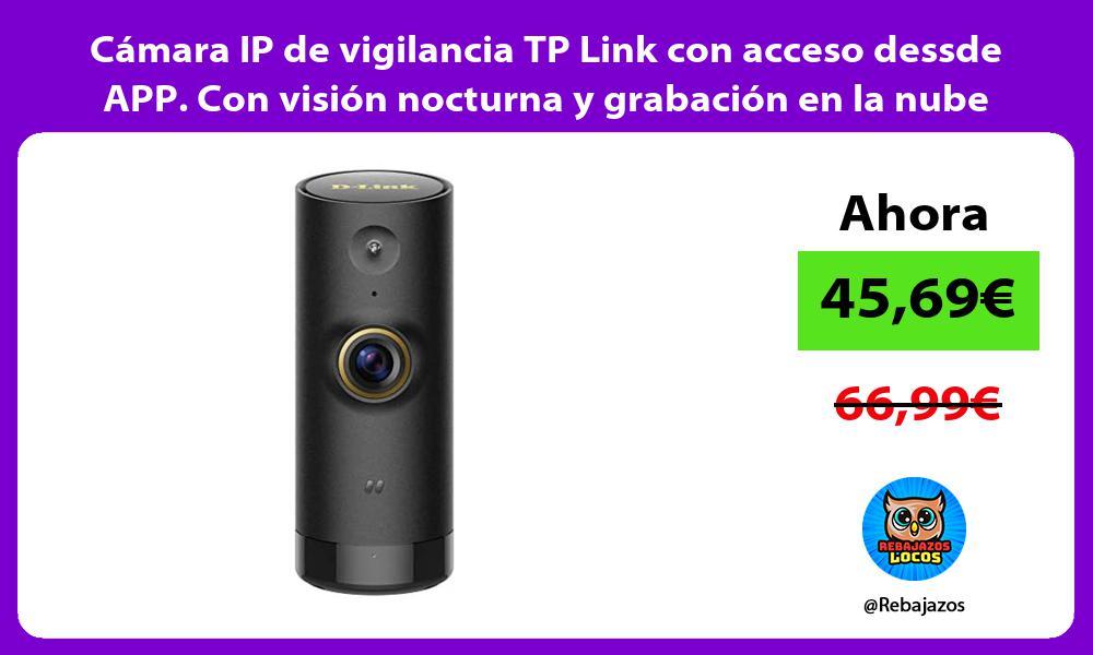 Camara IP de vigilancia TP Link con acceso dessde APP Con vision nocturna y grabacion en la nube