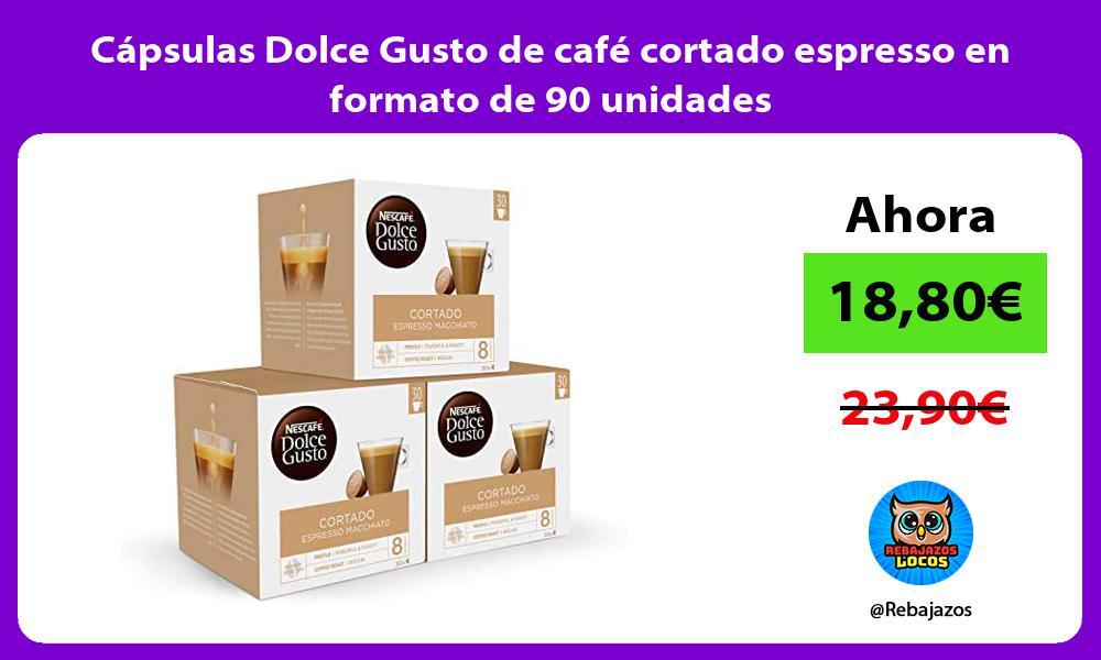 Capsulas Dolce Gusto de cafe cortado espresso en formato de 90 unidades