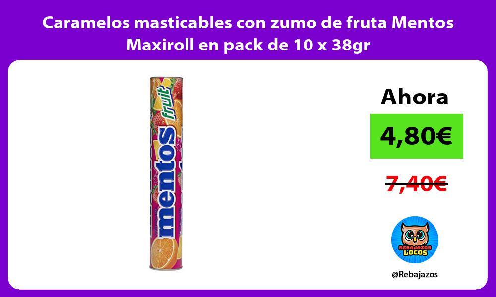 Caramelos masticables con zumo de fruta Mentos Maxiroll en pack de 10 x 38gr